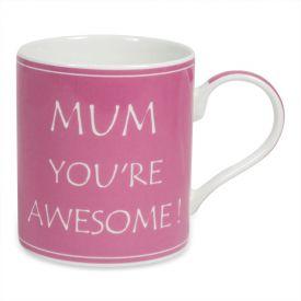MOM YOU ARE AWESOME PINK MUG