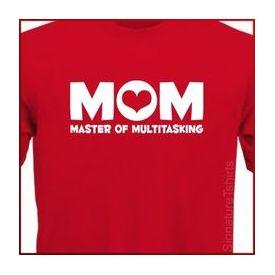 Mom Master of Multitasking T-shirt